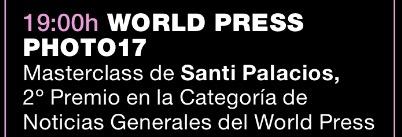 Masterclass de Santi Palacios 2º Premio en la categoría de Noticias Generales del World Press